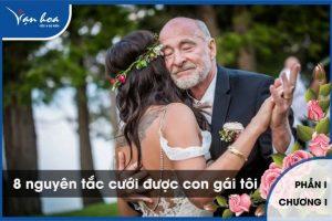 8 nguyên tắc cưới được con gái tôi